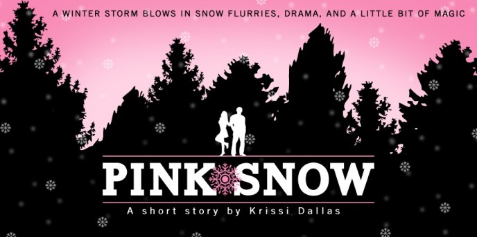 Pink Snow by Krissi Dallas